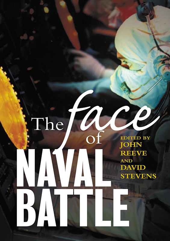 The Face of Naval Battle: The human experience of modern war at sea book cover
