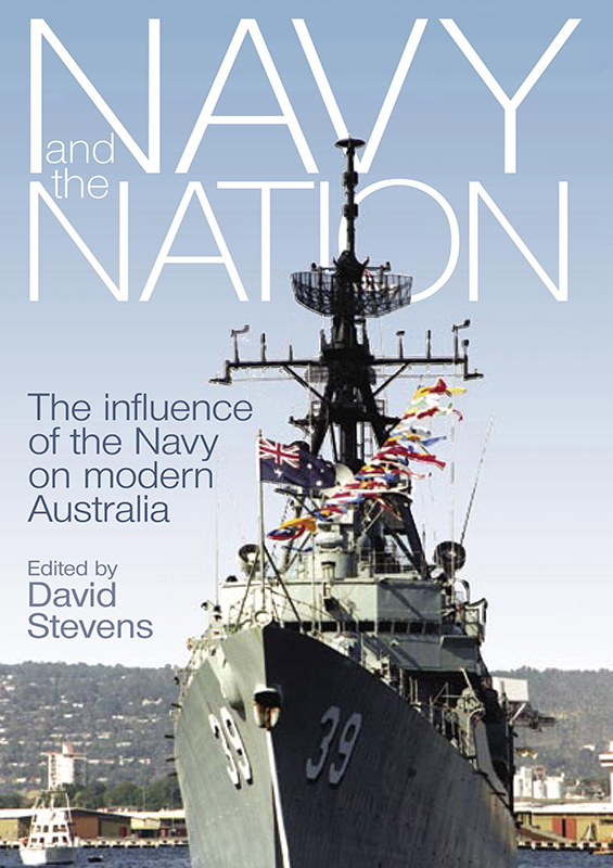 The Navy and the Nation: The influence of the navy on modern Australia book cover