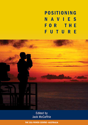 Positioning Navies for the Future: Challenge and Response book cover