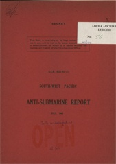 South-West Pacific Anti-Submarine Warfare Reports - July 1943