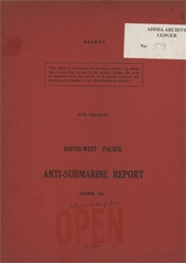South-West Pacific Anti-Submarine Warfare Reports - October 1943