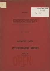 South-West Pacific Anti-Submarine Warfare Reports - August 1944