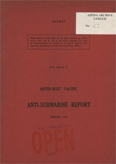 South-West Pacific Anti-Submarine Warfare Reports - February 1944