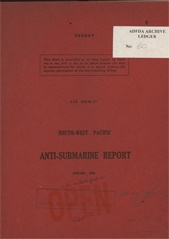 South-West Pacific Anti-Submarine Warfare Reports - January 1944