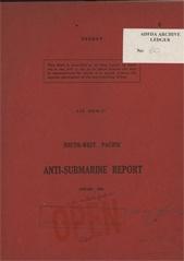 South-West Pacific Anti-Submarine Warfare Reports - January 1944