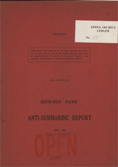 South-West Pacific Anti-Submarine Warfare Reports - May 1944