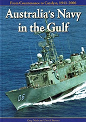 Australia's Navy in the Gulf: From Countenance to Catalyst, 1941-2006