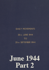 Daily Movement Summaries - June 1944 Part 2