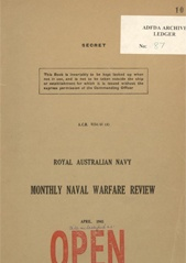 Royal Australian Navy Monthly Naval Warfare Review - April 1945