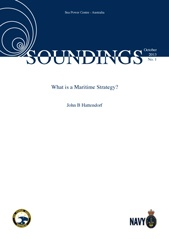 Soundings No.1 – What is a Maritime Strategy?