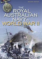 The Royal Australian Navy in World War II (2nd edition)