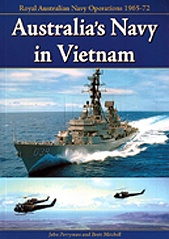 Australia's Navy in Vietnam: Royal Australian Navy Operations 1965-72
