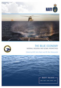 The Blue Economy: Proceedings of the RAN Sea Power Conference 2017