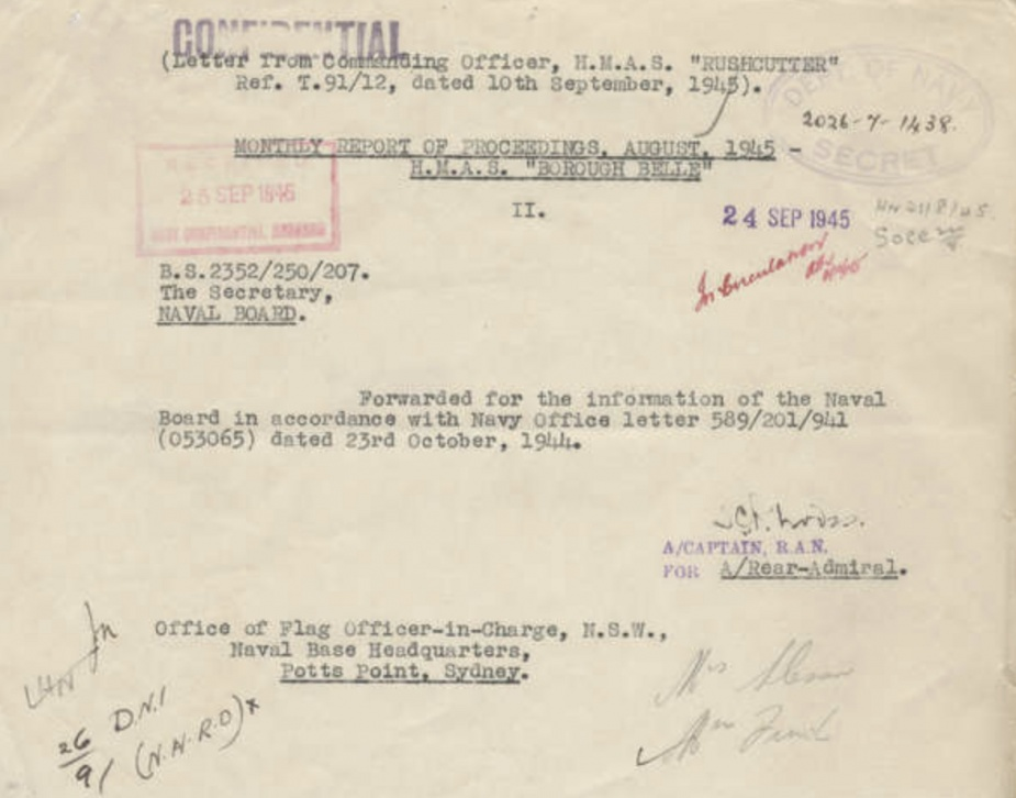 Reports of Proceedings submitted by the Commanding Officer of HMAS Borough Belle can be found at: https://www.awm.gov.au/collection/C1420684. (AWM collection)