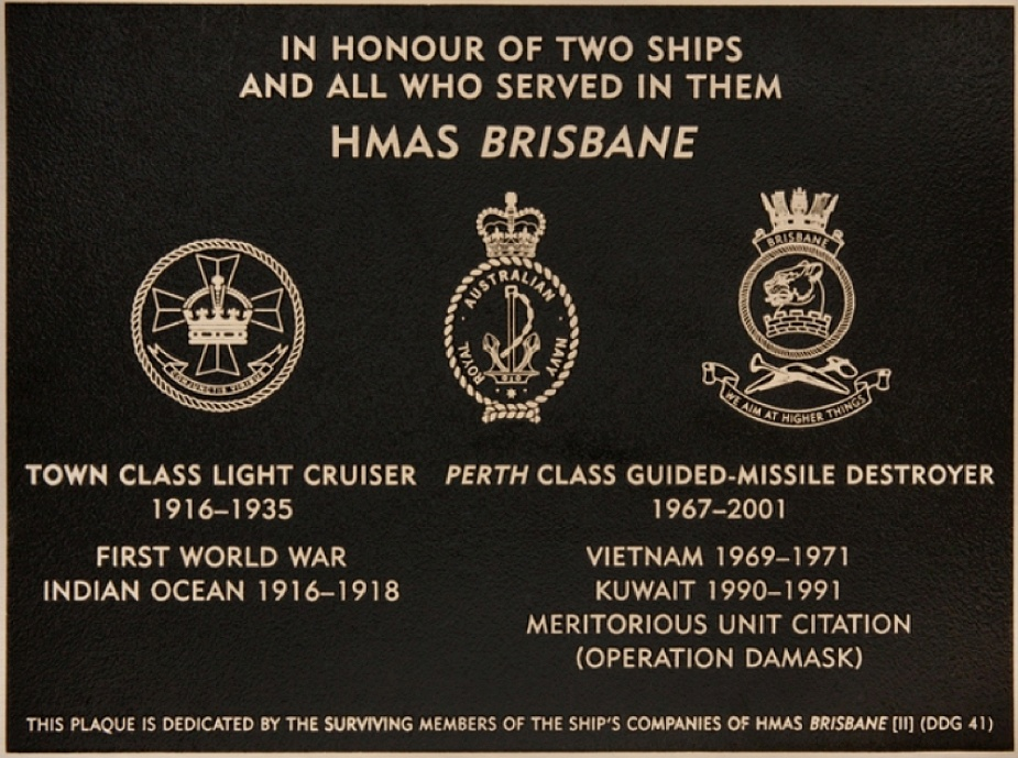 Commissioned by the HMAS Brisbane Association as part of the Australian War Memorial's Plaque Dedication Program, this plaque was dedicated on 19 October 2015 at a ceremony held at the Australian War Memorial. (AWM PL00234).