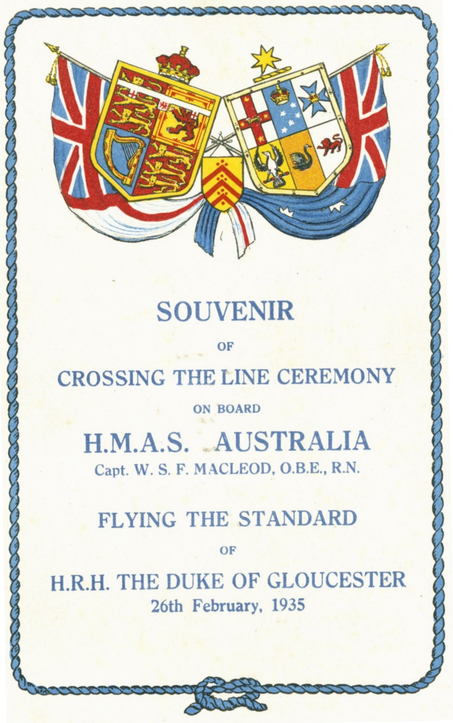 HMAS Australia (II) had the honour of flying Prince Henry the Duke of Gloucester's Royal standard. Several members of the Royal Family have been inducted into Neptune's realm, as was U.S President Franklin D Roosevelt onboard USS Indianapolis.