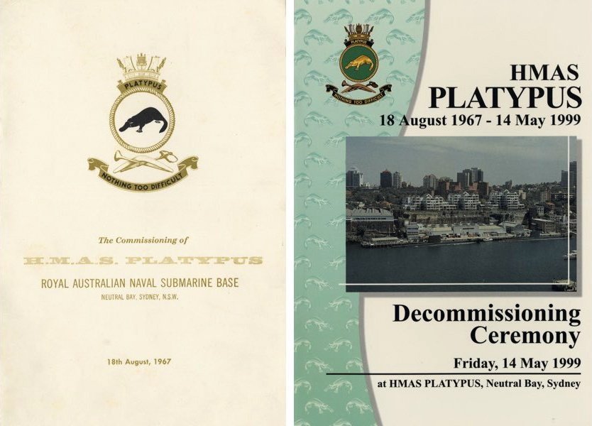 Left: Commissioning booklet of HMAS Platypus, 18 August 1967. Right: Decommissioning booklet of HMAS Platypus, 14 May 1999.
