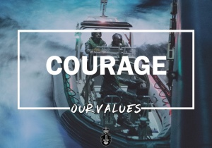 Our Values: Courage